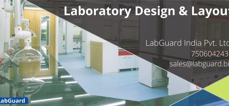 Laboratory Design & Layout