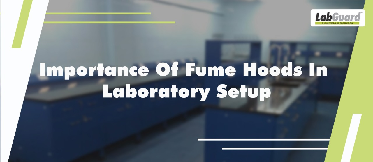 Importance of Fume Hoods in Laboratory Setup